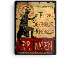 Tournee du seigneur tenebreux Metal Print