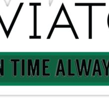 Aviato! On Time Always (Black)- Silicon Valley Sticker
