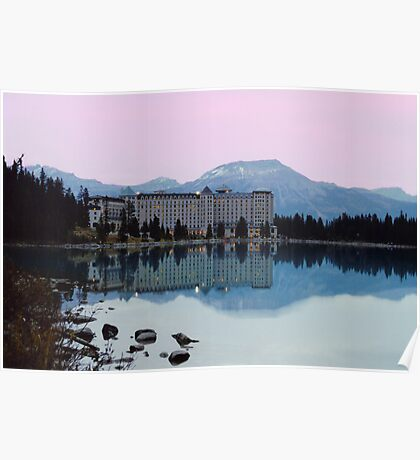 Reflections- Chateau Lake Louise Poster