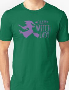 Crazy Witch Lady  T-Shirt