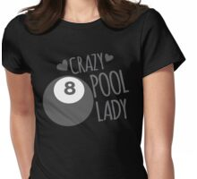 Crazy Pool Lady Womens Fitted T-Shirt