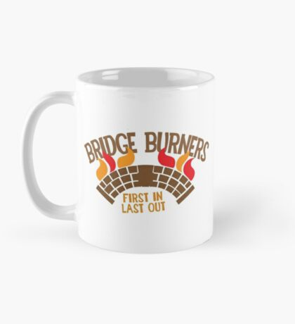 Bridgeburners with a burning bridge Mug