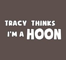 'Tracy Thinks I'm a Hoon' - ACA Tracy Grimshaw Gag sticker / Tee - White Kids Clothes