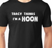 'Tracy Thinks I'm a Hoon' - ACA Tracy Grimshaw Gag sticker / Tee - White Unisex T-Shirt