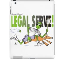 legal serve iPad Case/Skin