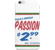 Unbridled Passion Supermarket Series iPhone Case/Skin
