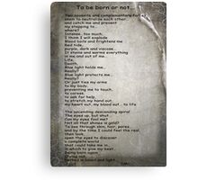 Poem for Pink Panther Challenge. To be born or not…  Canvas Print