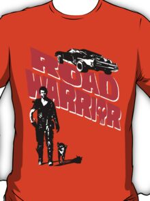 Road Warrior T-Shirt