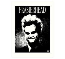 Frasierhead Art Print