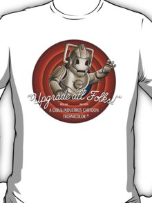 Upgrade All Folks T-Shirt