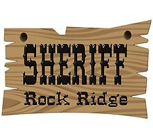 Sheriff Rock Ridge by lawrencebaird