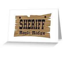 Sheriff Rock Ridge Greeting Card