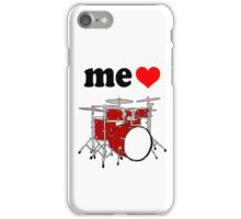 Me Love Drums iPhone Case/Skin
