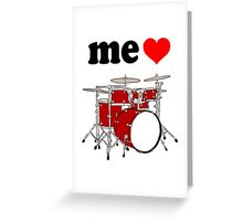 Me Love Drums Greeting Card