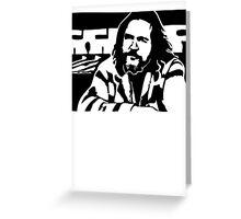 Big Lebowski THE DUDE Greeting Card