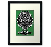 Dread Wolf Take Me Framed Print