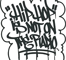 HIPHOP Not on Radio by hophop