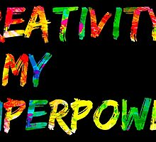Creativity is my Superpower by Colleen Hernandez