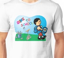 Going to school Unisex T-Shirt