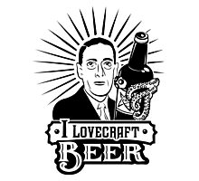 I Lovecraft Beer Photographic Print