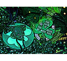 The Luck O' The Irish Be With You Photographic Print