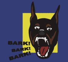 Bark ! Bark ! Bark ! by Studio Number Six
