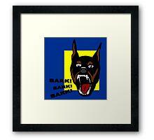 Bark ! Bark ! Bark ! Framed Print