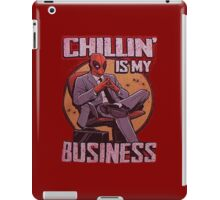 Deadpool Chilling is my business iPad Case/Skin