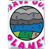 Save our Planet! iPad Case/Skin