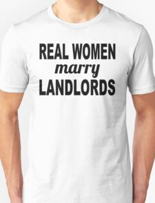 Real Women Marry Landlords T-Shirt
