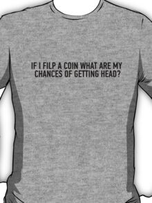 Head and Coin T-Shirt