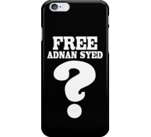 Serial podcast free adnan syed geek funny nerd iPhone Case/Skin