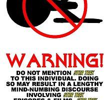 SMALL TREKKY WARNING by Dave-Daring