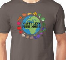 Waste Less, Feed More v1 Unisex T-Shirt