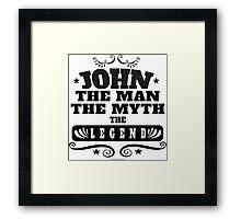 John, Man Myth Legend Framed Print