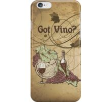 Got Vino Wine and Grapes iPhone Case/Skin