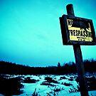 No Trespassing by Trenton Purdy