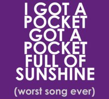 Worst song ever T-Shirt