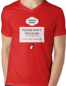 Please Don't Touch Me Mens V-Neck T-Shirt