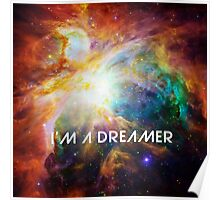 Chaos in Orion - I'm a Dreamer Poster