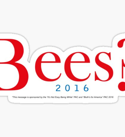Bees? Presidential Campaign Sticker