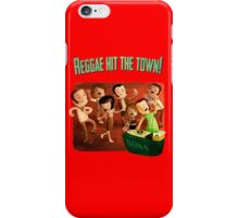 Reggae hit The Town! iPhone Case/Skin