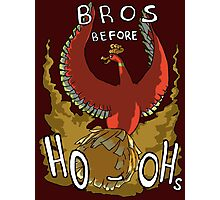 Bros Before Ho-ohs Photographic Print