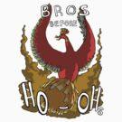 Bros Before Ho-ohs by ZipKino