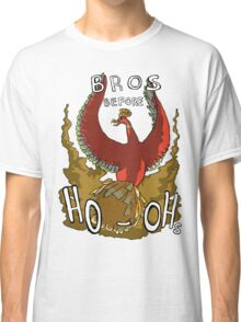 Bros Before Ho-ohs Classic T-Shirt