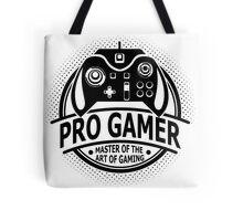 Pro Gamer - Master Of The Art Of Gaming Tote Bag