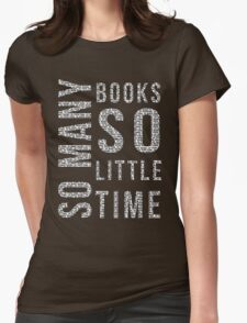 So Many Books,So Little Time #2 Womens Fitted T-Shirt