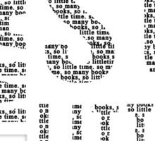 So Many Books,So Little Time #2 Sticker