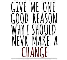 Give me one good reason by Breeski