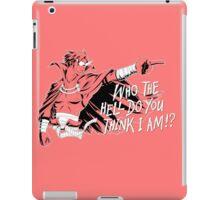 Who The Hell Do You Think I Am? Kamina iPad Case/Skin